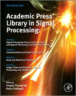 ACADEMIC PRESS LIBRARY IN SIGNAL PROCESSING: FOUR VOLUME SET