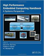 HIGH PERFORMANCE EMBEDDED COMPUTING HANDBOOK A SYSTEMS PERSPECTIV