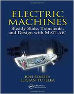 ELECTRIC MACHINES: STEADY STATE TRANSIENTS AND DESIGN WITH MATLAB