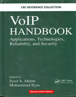 VOIP HANDBOOK APPLICATIONS TECHNOLOGIES RELIABILITY AND SECURITY (INDIAN REPRINT)