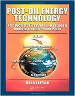 POST-OIL ENERGY TECHNOLOGY: THE WORLD'S FIRST SOLAR-HYDROGEN DEMOSTRATION POWER PLANT