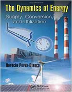 THE DYNAMICS OF ENERGY: SUPPLY CONVERSION AND UTILIZATION