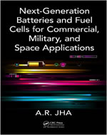 NEXT GENERATION BATTERIES AND FUEL CELLS FOR COMMERCIAL MILIRATY AND SPACE APPLICATIONS