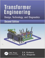 TRANSFORMER ENGINEERING DESIGN & TECHNOLOGY AND DIAGNOSTICS, 2ND EDITION