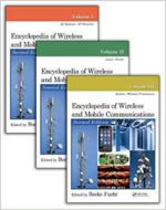 ENCYCLOPEDIA OF WIRELESS AND MOBILE COMMUNICATIONS, 2/ED 3 VOL. SET