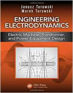 ENGINEERING ELECTRODYANMICS: ELECTRIC MACHINE TRANSFORMER AND POWER EQUIPMENT DESIGN