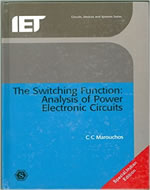 THE SWITCHING FUNCTION: ANALYSIS OF POWER ELECTRONIC CIRCUITS